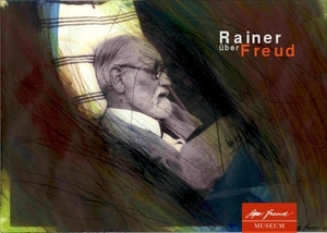 """Expoziţie """"Rainer despre Freud"""" la Muzeul Freud din Viena"""