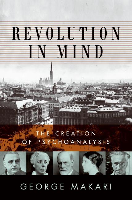 "Semnal: ""Revolution in Mind: The Creation of Psychoanalysis"" de George Makari"