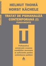 """""""Tratat de psihanaliză contemporană"""" de Helmuth Thomä şi Horst Kächele (ed. a II-a)"""