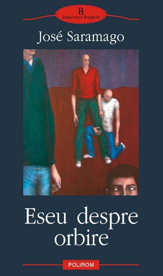 """Jose Saramago – """"Eseu despre orbire"""""""