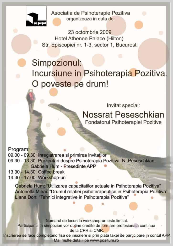 """Simpozionul """"Incursiune în psihoterapia pozitivă. O poveste pe drum"""", Bucureşti, 23 octombrie 2009"""