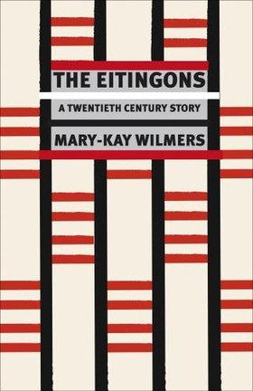 """The Eitingons: A Twentieth-Century Story"""