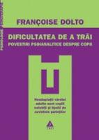 """Concurs (III): """"Dificultatea de a trăi. Povestiri psihanalitice despre copii"""""""