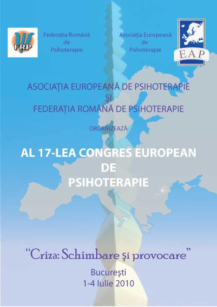 """""""Criza: schimbare si provocare"""" – editia a XVII-a a Congresului European de Psihoterapie va avea loc la Bucuresti in 2010, 1-4 iulie"""