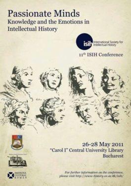Raţiune şi emoţii - Cercetători de elită ai istoriei intelectuale reuniţi la Bucureşti