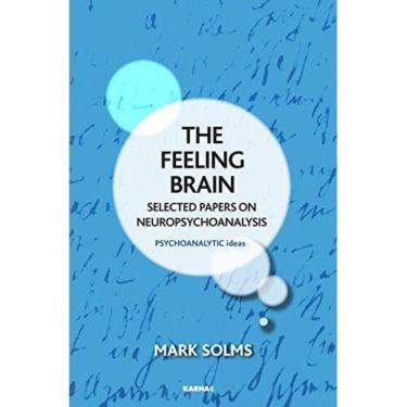 mark solms feeling brain psihanaliza neurostiinte