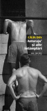"""Călin Dan """"Anturaju' și alte întâmplări"""" @ Muzeul de Artă Cluj-Napoca"""