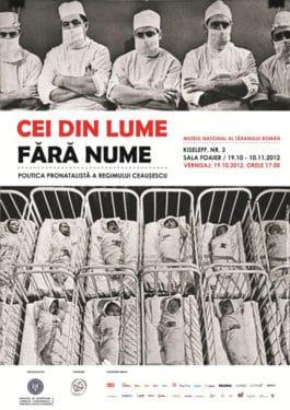 Cei din lume fără nume. Politica pronatalistă a regimului Ceauşescu, Muzeul Naţional al Ţăranului Român