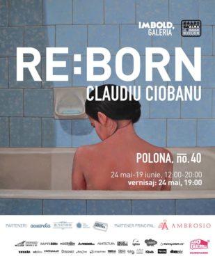 Claudiu Ciobanu, Reborn, Imbold Galeria