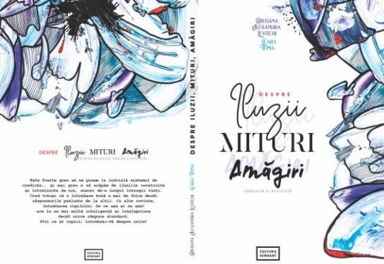 Cristiana Alexandra Levitchi, Clara Toma, Despre iluzii, mituri, amagiri, Editura Sensart