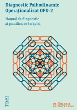 Diagnostic Psihodinamic Operationalizat OPD-2, Editura Trei, 2012