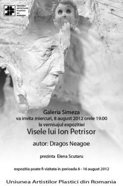"""Dragoş Neagoe, """"Visele lui Ion Petrişor"""" @ Galeria Simeza, Bucureşti"""