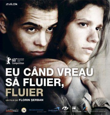 Florin Şerban, Eu când vreau să fluier, fluier, 2010