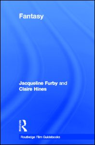 "Jacqueline Furby, and Claire Hines, ""Fantasy"", Routledge, September 2011"