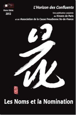 Les noms et la nomination. L'Horizon des Confluents 2012 Hors-série