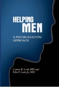 Loretta and Felix Loeb, Helping Men: Coming Soon From IPBooks
