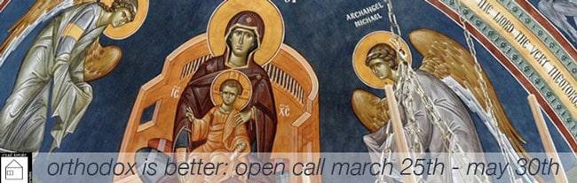 Orthodox is Better: Open Call Laborator Visual Kontakt