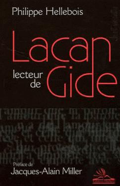"""Philippe Hellebois, """"Lacan lecteur de Gide"""", Michèle, Octobre 2011"""