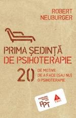 "Robert Neuburger, ""Prima sedinta de psihoterapie"", Editura Trei, 2011"