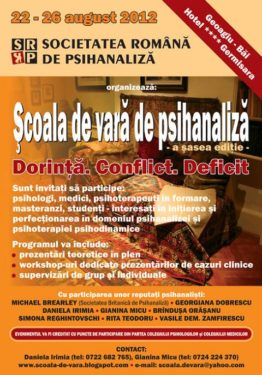 A 6-a ediţie a Şcolii de vară de psihanaliză, Geoagiu Băi, 22-26 august 2012