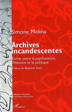 """Simone Molina, """"Archives incandescentes"""", L'Harmattan, Novembre 2011"""