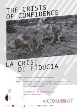 La crisi di fiducia, Victoria Art Center, 23 ianuarie 2013