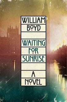 William Boyd, Waiting For Sunrise, HarperCollins, April 20, 2012