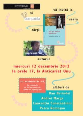 """Invitaţie la lansarea cărţii """"Aşa s-a născut omul nou"""" de Dorin-Liviu Bîtfoi, Bucureşti, 12 decembrie 2012"""