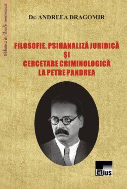 """Un nou caz de plagiat: Andreea Dragomir, """"Filosofia, psihanaliza juridica si cercetarea criminologica la Petre Pandrea"""""""