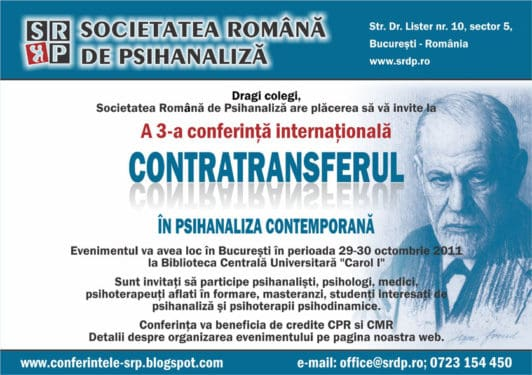"""A 3-a Conferinţă internaţională """"Contratransferul în psihanaliza contemporană"""", Bucureşti, 29-30 octombrie 2001"""