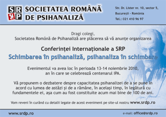 "Conferinta ""Schimbarea in psihanaliza, psihanaliza in schimbare"""