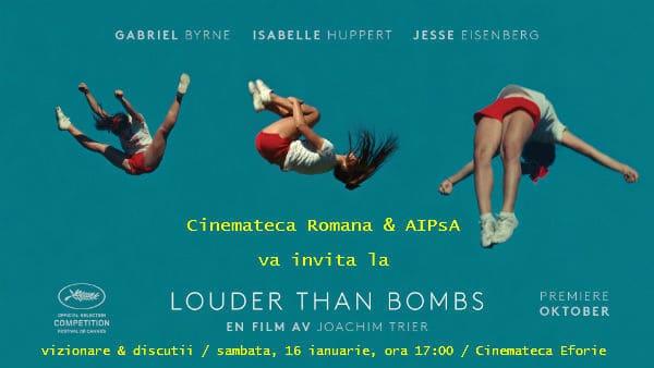 cineclubul psihanalitic louder than bombs aipsa cinemateca romana