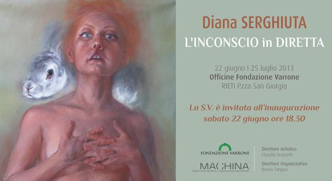 Diana Serghiuţă, Inconștientul în direct, Galleria Machina, Rieti
