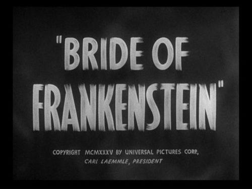 James Whale, Bride of Frankenstein / Mireasa lui Frankenstein, 1935