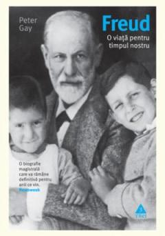 """O biografie binevenită: """"Chiar și acolo unde Freud nu vrea să lase urme, Peter Gay reface tot ce lipsește"""""""