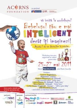 """Workshop """"Bebeluşul tău e mai inteligent decât îţi imaginezi! Ajută-l să se dezvolte la maxim!"""", Bucureşti, 25-27 mai 2011"""