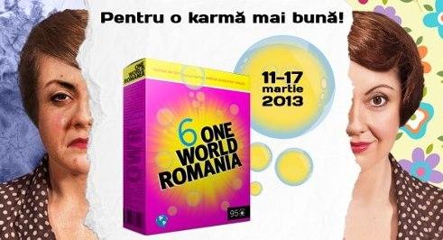 A 6-a ediţie One World Romania, Bucureşti, 11-17 martie 2013