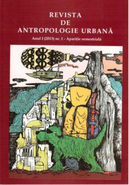 Se lansează Revista de Antropologie Urbană