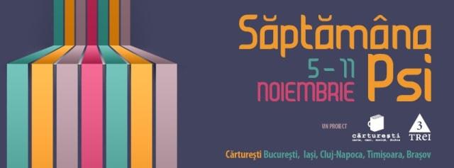 Saptămâna Psi, ediţia de toamnă: Braşov, Iaşi, Cluj, Timişoara, Bucureşti