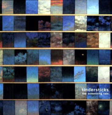 Show me everything, Tindersticks