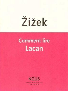 """Slavoj Žižek, """"Comment lire Lacan"""", Nous, Décembre 2011"""